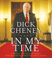 Dick Cheney's 'In My Time' memoir is a waste of time