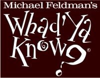 'Whad'Ya Know?' quiz show coming to campus