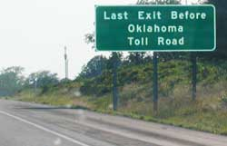 Last Exit Before Oklahoma Toll Road sign