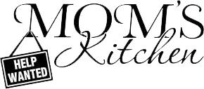 Mom's Kitchen help wanted banner