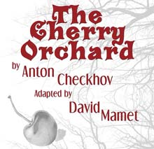 "Mamet adaptation of ""The Cherry Orchard"" comes to Bruce Owen Theater"