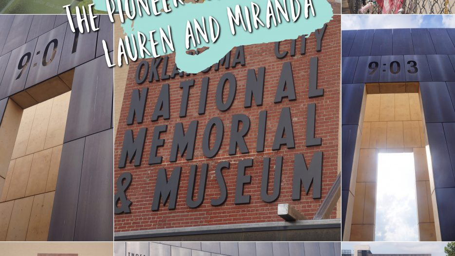 The Pioneer Podcast with Lauren and Miranda: The Oklahoma City Memorial